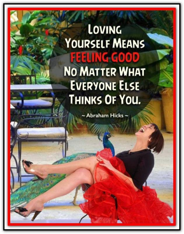 Loving yourself means feeling good no matter what everyone else thinks of you Picture Quote #1