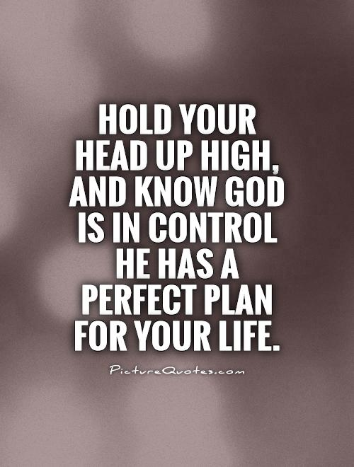 God Quotes And Sayings Impressive God Has A Plan Quotes & Sayings  God Has A Plan Picture Quotes