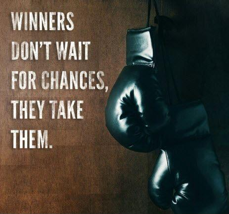 Winners don't wait for chances, they take them Picture Quote #1