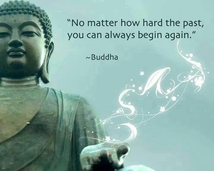 No matter how hard the past, you can always begin again Picture Quote #1