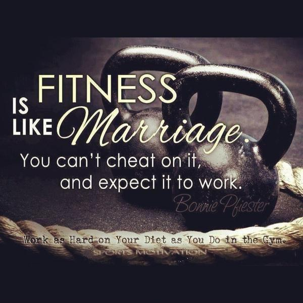 Fitness is like marriage. You can't cheat on it and expect it to work Picture Quote #1