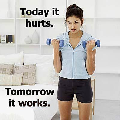 Today it hurts. Tomorrow it works Picture Quote #1