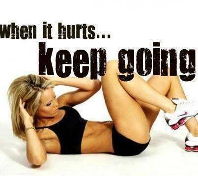 When it hurts keep going Picture Quote #1