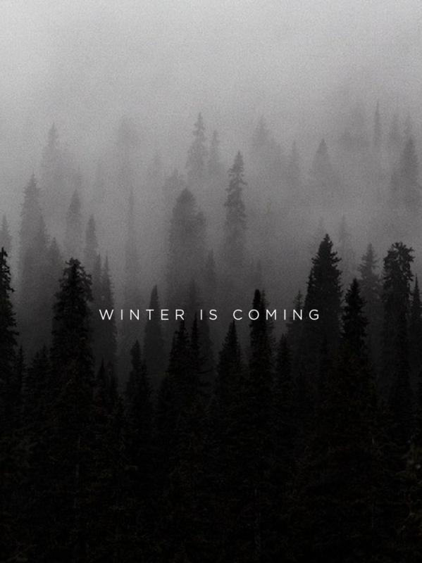 Winter is coming Picture Quote #1