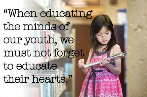 When educating the minds of our youth, we must not forget to educate their hearts Picture Quote #1