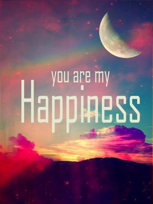 You are my happiness Picture Quote #1
