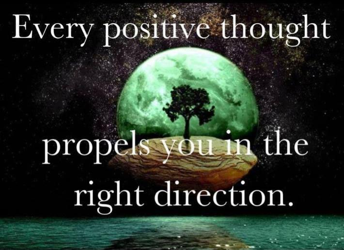 Every positive thought propels you in the right direction  Picture Quote #1