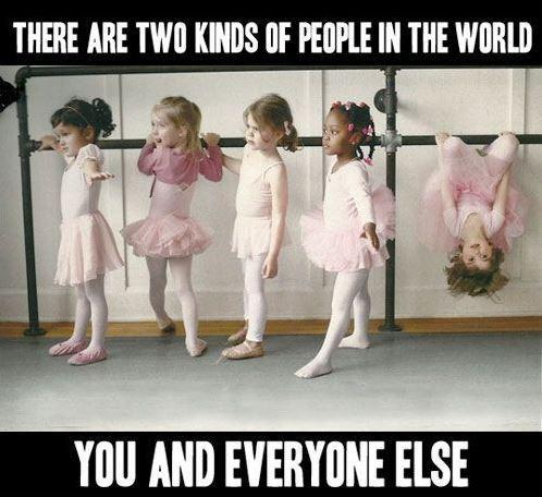 There are two kinds of people in the world. You and everyone else. Picture Quote #1