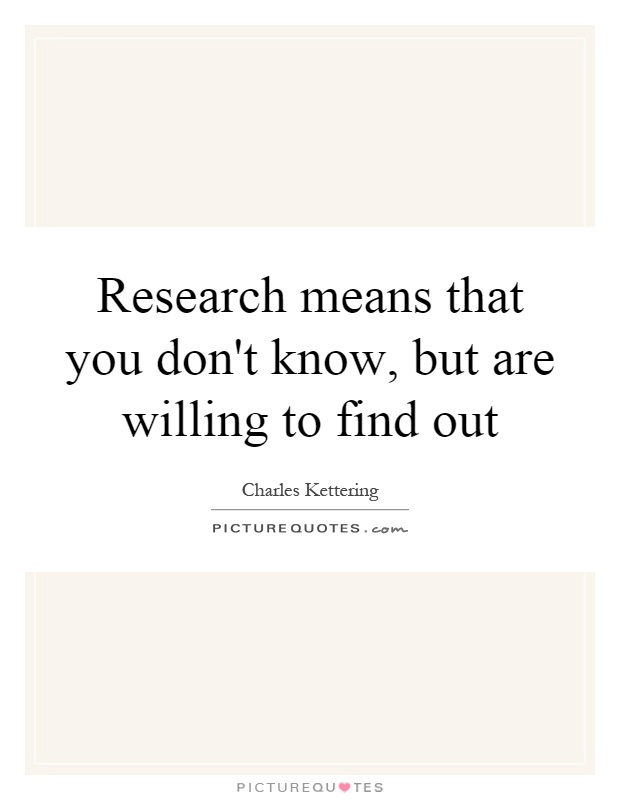 Research Methodology Quotes, Quotations & Sayings 2018