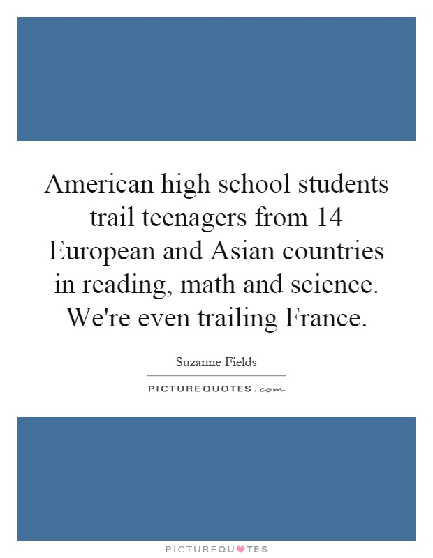 American high school students trail teenagers from 14 ...