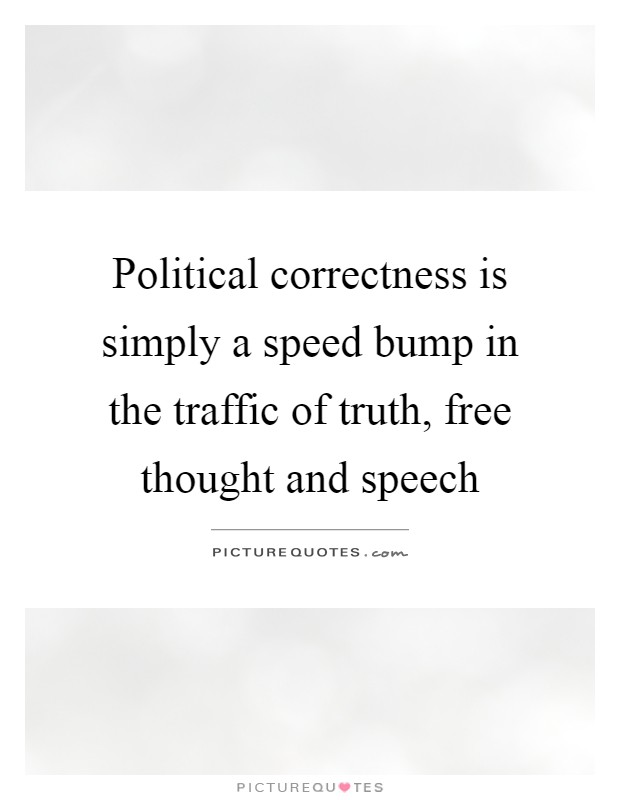 discursive essay political correctness Political correctness is a rothschild invention of language control like orwellian newspeak in 1984, its final aim is to reduce the scope of free thought political correctness - another rothschild-rockefeller concoction as always, there's more to the story here political correctness has roots in.