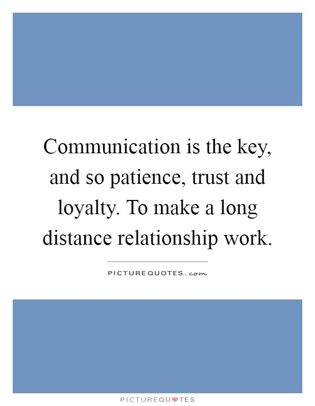 communication is the key to success in a relationship