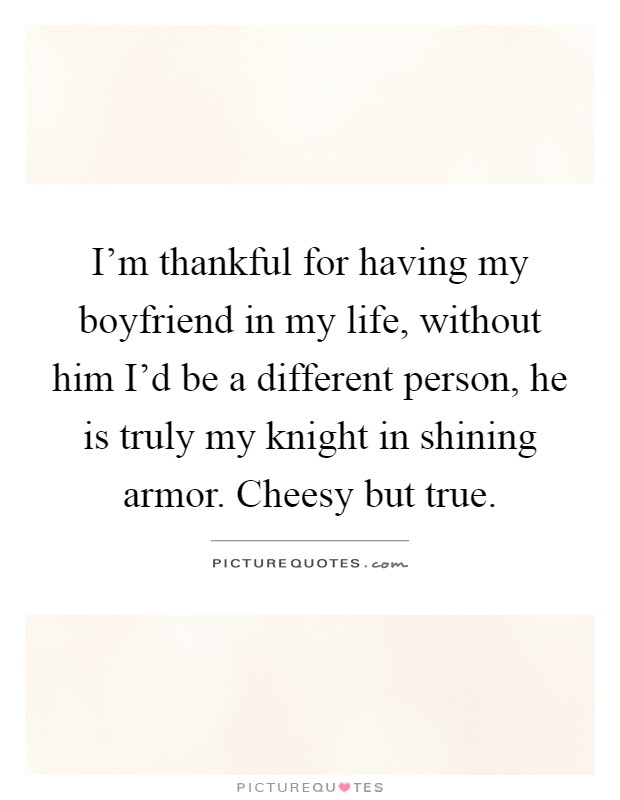 Thankful quotes for my boyfriend