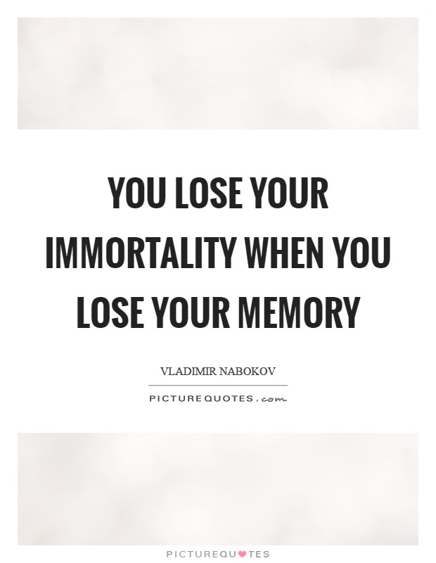 our memory quotes our memory sayings our memory picture quotes