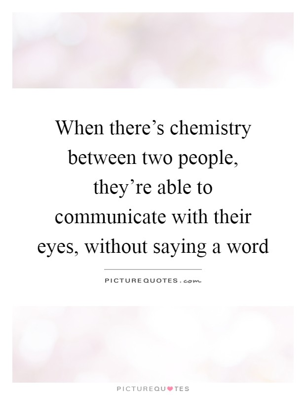 What is chemistry between 2 people