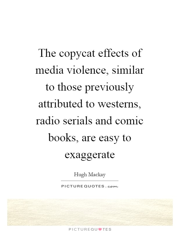 influence of media violence Facts about media violence and effects on the american family in 1950, only 10% of american homes had a television and by 1960 the percentage had grown to 90.