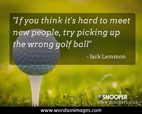 Famous Golf Quote 4 Picture Quote #1