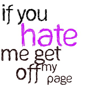 Hate Me Quote 5 Picture Quote #1