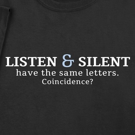 Silence And Listen Quote 1 Picture Quote #1