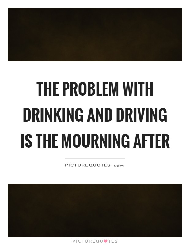 problems with drinking and driving Distracted driving endangers life and property and the current levels of injury and loss are unacceptable to stem this problem, the fcc is working with industry, safety organizations, and other government agencies.