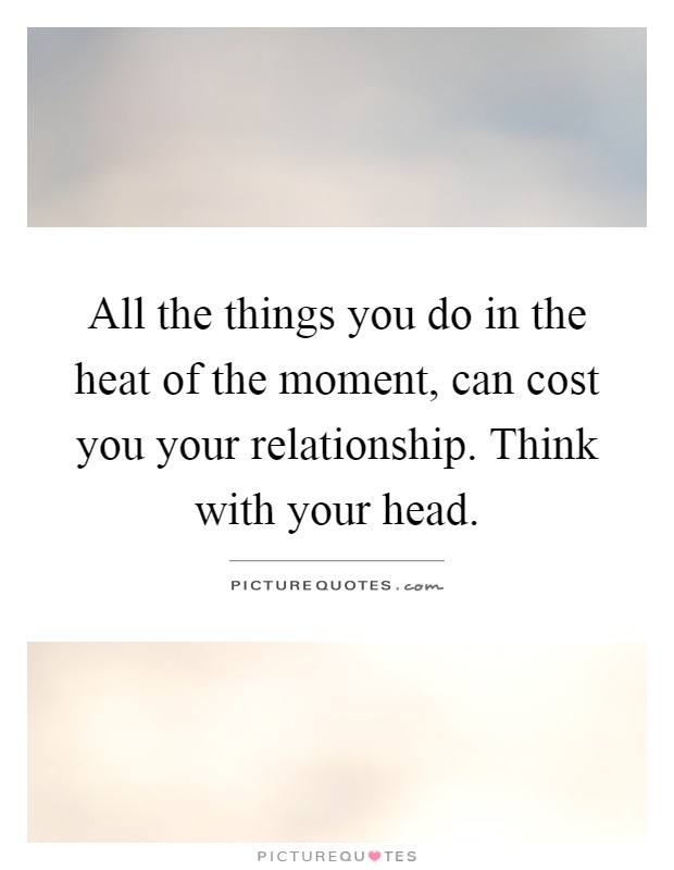 heat and power relationship quotes