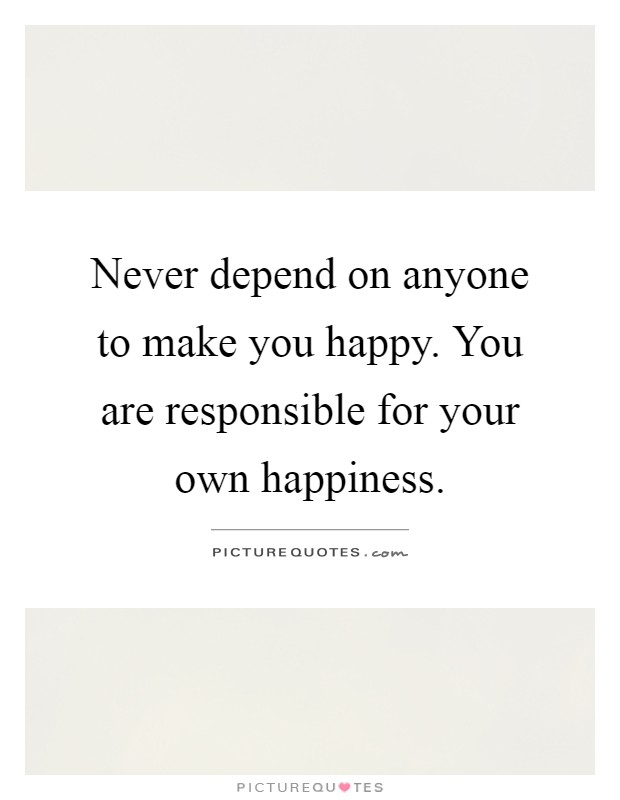 Make your own happiness quotes 28 images make your own for Floorplan com