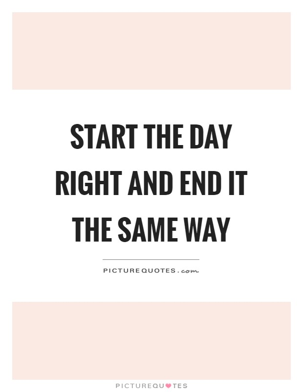 Inspirational Day Quotes: Start The Day Quotes & Sayings