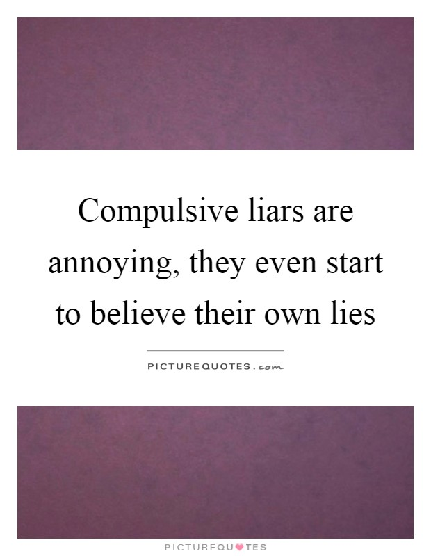 What is the name for a compulsive liar