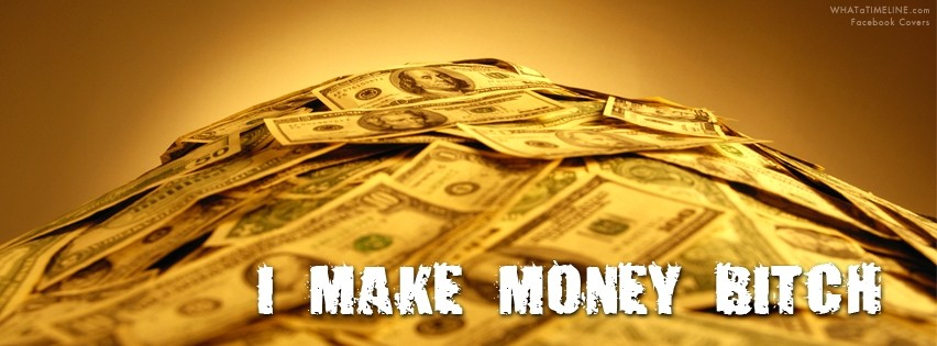 Making Money Quote 3 Picture Quote #1