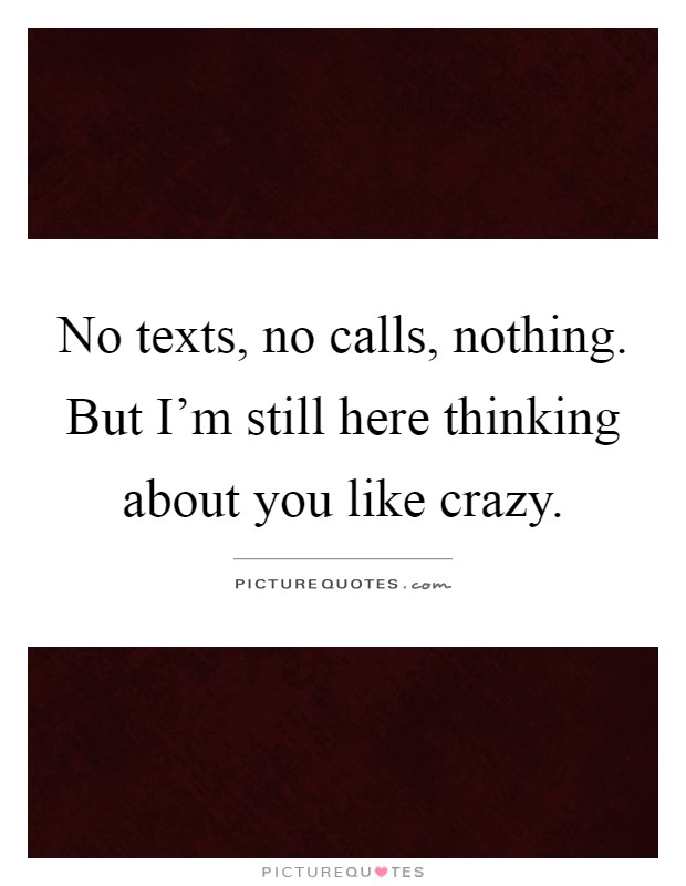 Still Thinking Of You Quotes: Like Crazy Sayings