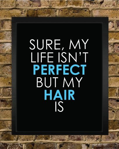 Funny Hair Quote 4 Picture Quote #1