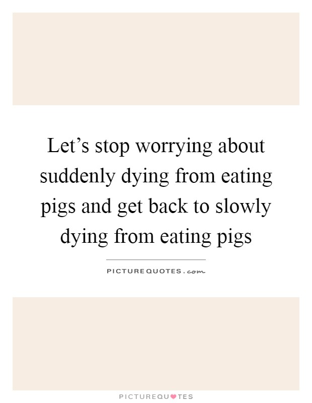 how to stop worrying about dying