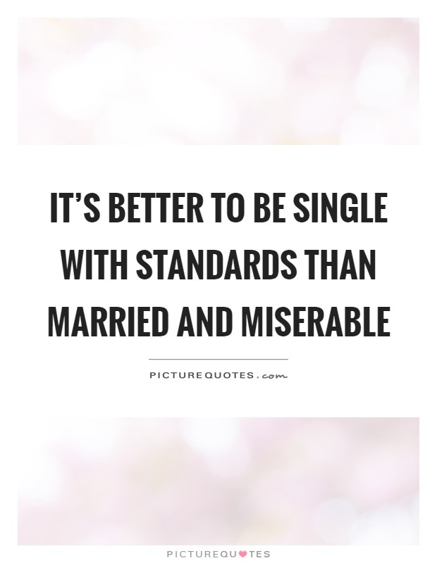 being married is better than being single essay Married people do much better than  but being married  not to have had sex even once in the past year than the married (almost a quarter of single.