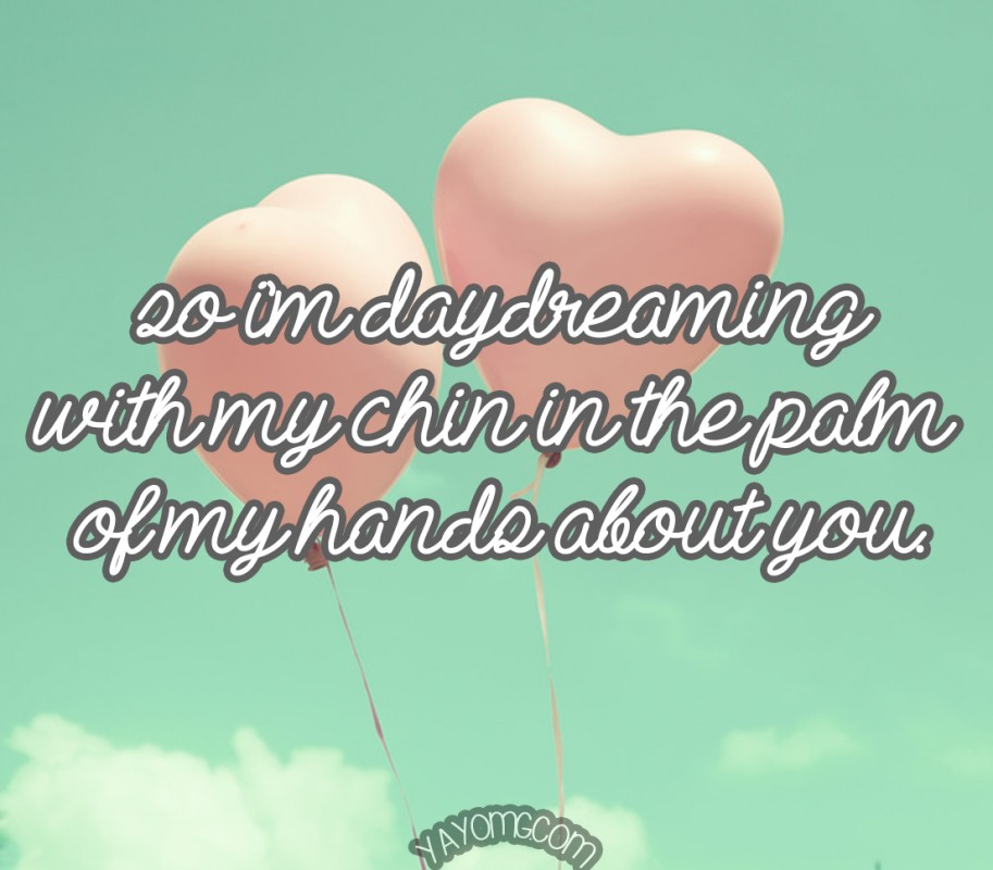 Daydreaming Quote 2 Picture Quote #1