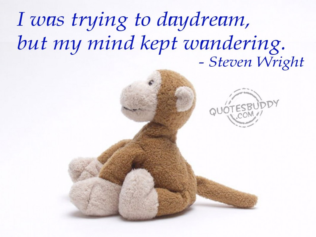 Daydreaming Quote 6 Picture Quote #1