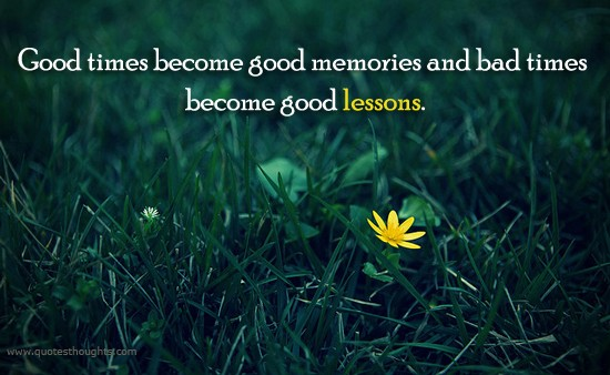 Good And Bad Times Quote 1 Picture Quote #1