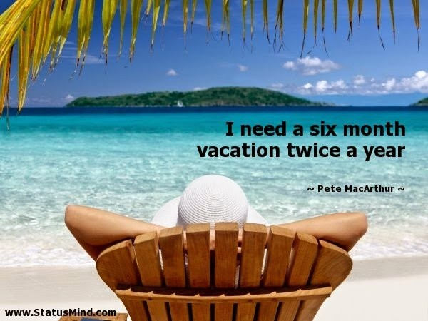 Funny Vacation Quote | Quote Number 707605 | Picture Quotes