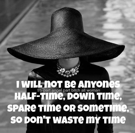 Dont Waste My Time Quote 3 Picture Quote #1