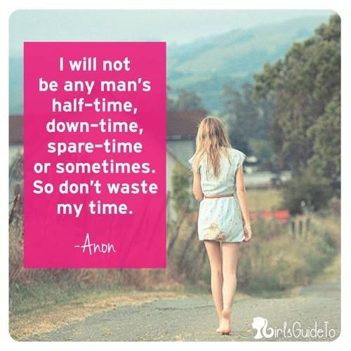 Dont Waste My Time Quote 5 Picture Quote #1