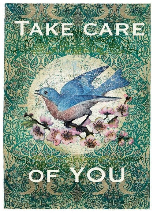 Take Care Of Yourself Quote 4 Picture Quote #1