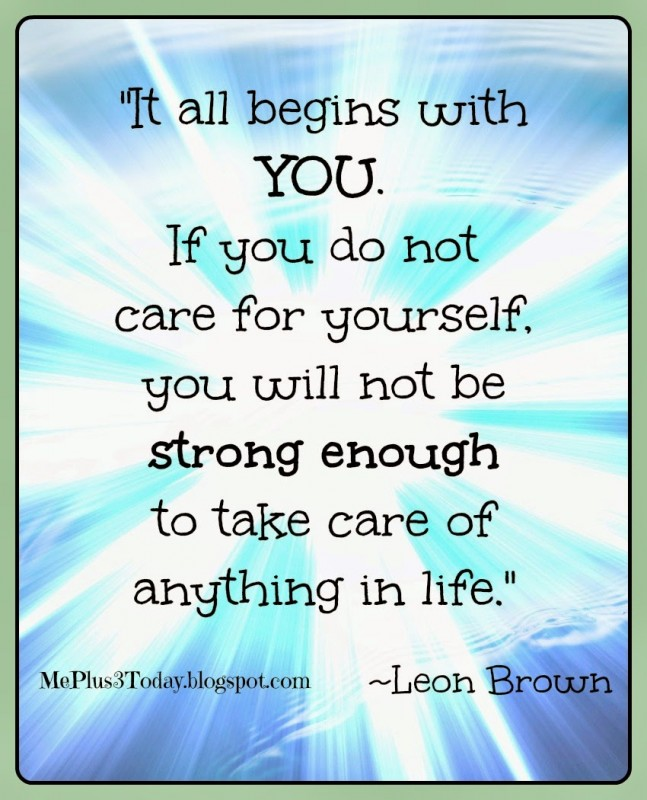 Take Care Of Yourself Quote 7 Picture Quote #1