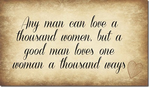When A Man Loves A Woman Quote 1 Picture Quote #1