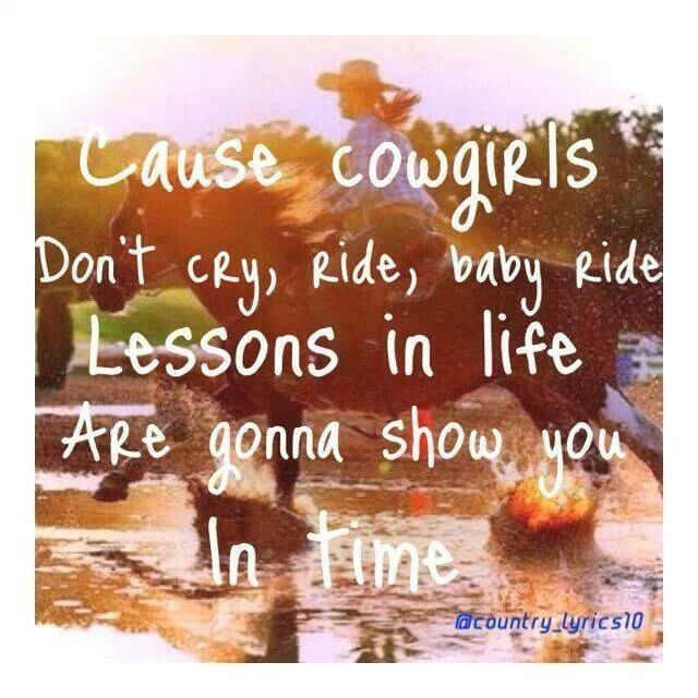 Cowgirls Dont Cry Quote 2 Picture Quote #1