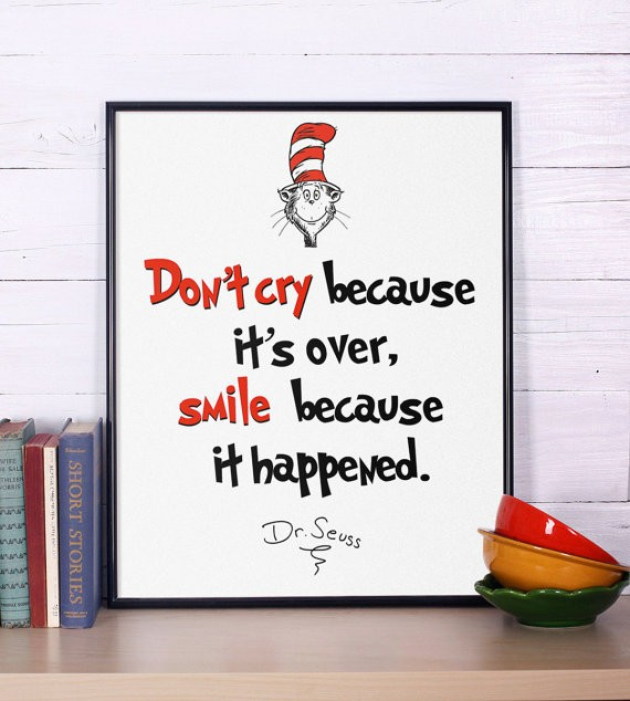 Dont Cry Dr Seuss Quote 2 Picture Quote #1