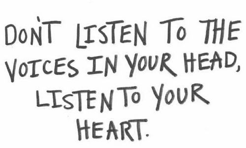 Listen To Your Heart Quote 3 Picture Quote #1