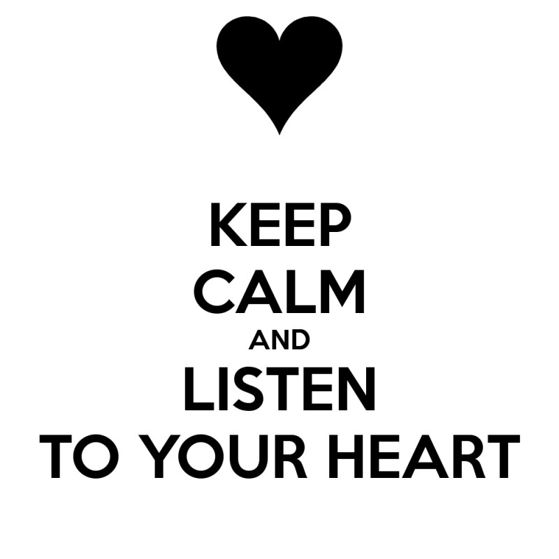 Listen To Your Heart Quote 5 Picture Quote #1