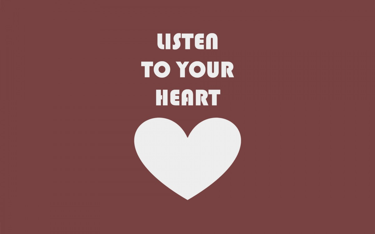 Listen To Your Heart Quote 7 Picture Quote #1