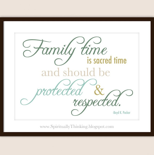 Family Time Quote 5 Picture Quote #1