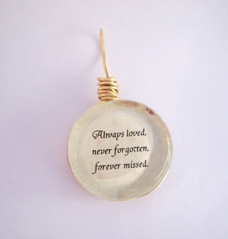 Always Loved Never Forgotten Quote 1 Picture Quote #1