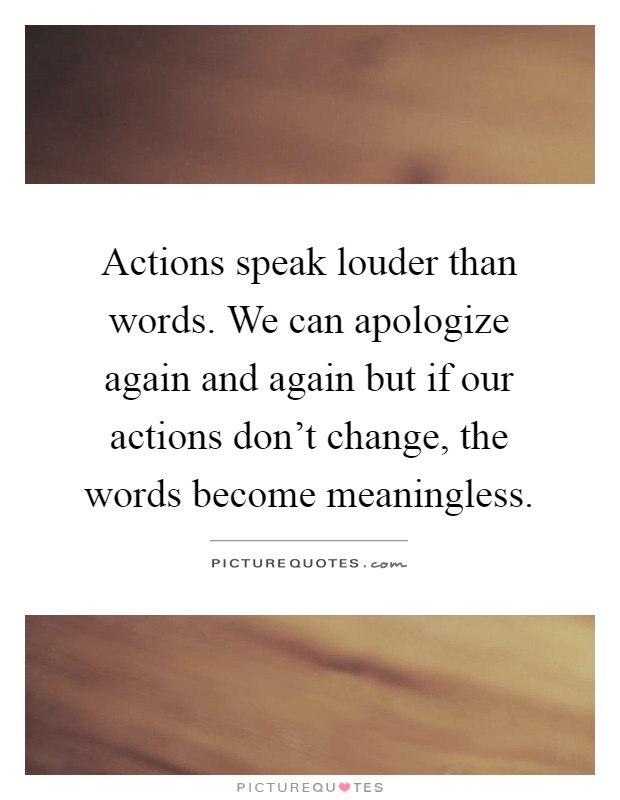 attitudes and beliefs of confucius about actions speak louder than words Unsorted quotes, devotional bits, good 'uns, and  i can think of nothing less pleasurable than a life  last words, 1762) do not speak of your happiness to.